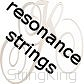 Resonance strings